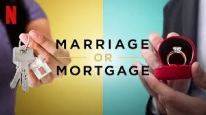 Netflix Marriage or Mortgage Show