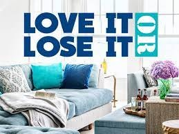 Love It or Lose It Home Makeover Show