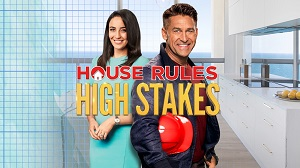 House Rules High Stakes TV Series